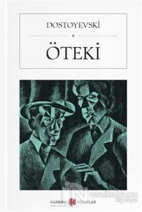 Öteki (Cep Boy) Fyodor Mihayloviç Dostoyevski