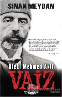 Öteki Mehmed Akif : Vaiz