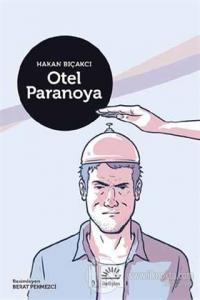 Otel Paranoya (Ciltli)