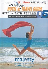 Otel ve Tatil Rehberi 2005 Hotel & Travel Guide/ Yıllık Katalog