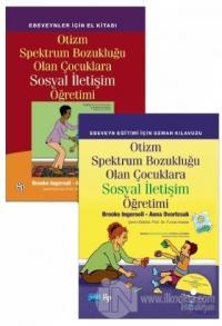 Otizm Spektrum Bozukluğu Olan Çocuklara Sosyal İletişim Öğretimi (2 Kitap Takım CD'li)