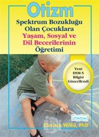 Otizm Spektrum Bozukluğu Olan Çocuklara Yaşam ve Sosyal Dil Becerilerinin Öğretimi