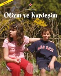 Otizm ve Kardeşim