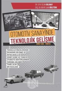 Otomotiv Sanayinde Teknolojik Gelişme Kolektif
