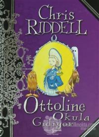 Ottoline Okula Gidiyor (Ciltli)