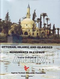 Ottoman, Islamic and Islamised Monuments in Cyprus