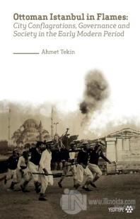 Ottoman Istanbul in Flames
