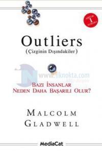 Outliers (Çizginin Dışındakiler)-Bazı İnsanlar Neden Daha Başarılı Olu