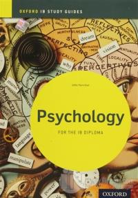 Oxford IB Study Guides: Psychology For The IB Diploma
