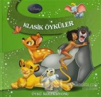Öykü Koleksiyonu - Disney Klasik Öyküler (Ciltli)