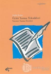 Öykü Yazma Teknikleri Yaratıcı Yazma Dersleri