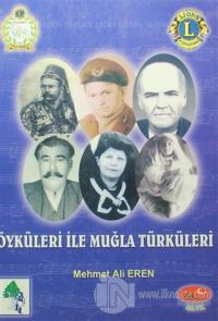 Öyküleri ile Muğla Türküleri