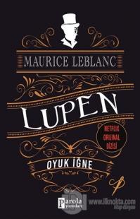 Oyuk İğne - Arsen Lüpen Maurice Leblanc