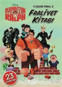 Oyunbozan Ralph - Çıkartmalı Faaliyet Kitabı