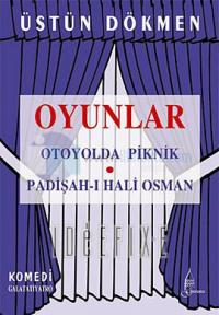 Oyunlar-Otoyolda Piknik-Padişah 1 Hali Osman
