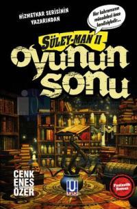 Oyunun Sonu - Süley - Man 2