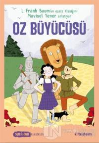 Oz Büyücüsü - Sen de Oku L. Frank Baum