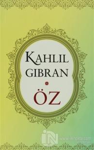 Öz %27 indirimli Kahlil Gibran