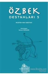 Özbek Destanları 5