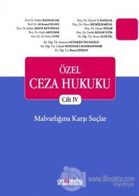 Özel Ceza Hukuku - Cilt 4 (Ciltli)