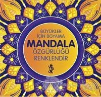Özgürlüğü Renklendir - Büyükler İçin Boyama Mandala