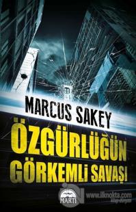 Özgürlüğün Görkemli Savaşı %25 indirimli Marcus Sakey
