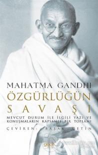 Özgürlüğün Savaşı Mahatma Gandhi