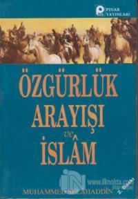 Özgürlük Arayışı ve İslam