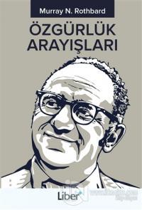 Özgürlük Arayışları %20 indirimli Murray N. Rothbard