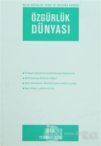 Özgürlük Dünyası Aylık Sosyalist Teori ve Politika Dergisi Sayı : 243 - Temmuz 2013