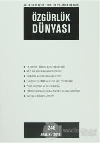 Özgürlük Dünyası Aylık Sosyalist Teori ve Politika Dergisi Sayı : 248 - Aralık 2013
