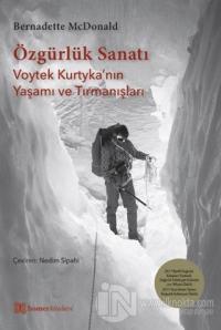 Özgürlük Sanatı - Voytek Kurtyka'nın Yaşamı ve Tırmanışları