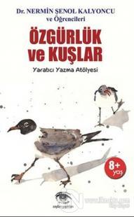 Özgürlük ve Kuşlar