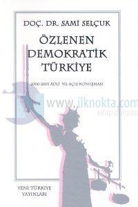 Özlenen Demokratik Türkiye 2000-2001 Adli Yıl Açış Konuşması