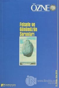 Özne Felsefe Bilim ve Sanat Yazıları Sayı: 13 - Güz 2010