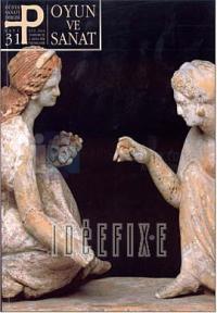 P Dünya Sanatı Dergisi Sayı: 31Oyun ve Sanat