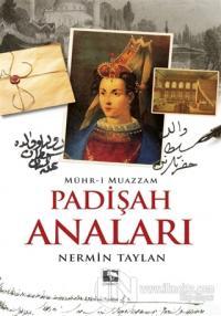 Padişah Anaları - Mühr-i Muazzam