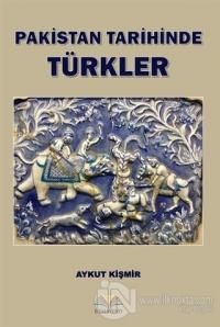 Pakistan Tarihinde Türkler Kolektif