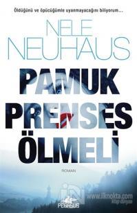 Pamuk Prenses Ölmeli Nele Neuhaus