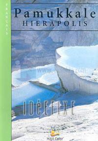 Pamukkale Hierapolis (Fransızca)