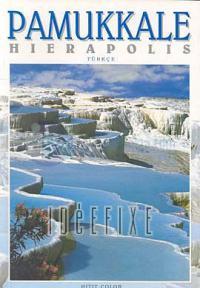 Pamukkale Hierapolis (Türkçe)