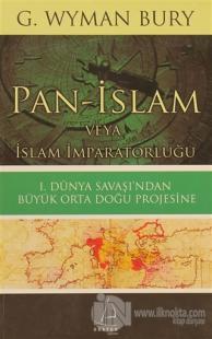 Pan-İslam veya İslam İmparatorluğu