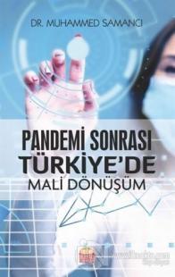 Pandemi Sonrası Türkiye'de Mali Dönüşüm Muhammed Samancı