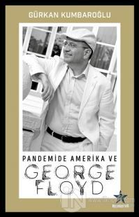 Pandemide Amerika ve George Floyd