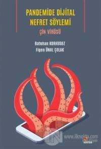 Pandemide Dijital Nefret Söylemi: Çin Virüsü