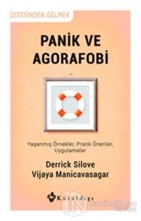 Panik ve Agorafobi