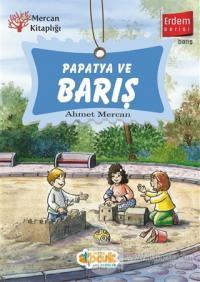 Papatya ve Barış - Erdem Serisi