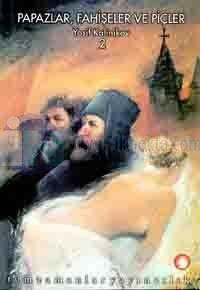 Papazlar,Fahişeler ve Piçler 2