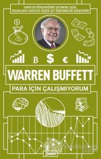 Para İçin Çalışmıyorum Warren Buffett
