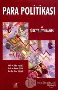 Para Politikası ve Türkiye Uygulaması